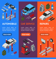 car auto service banner vecrtical set isometric vector image