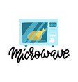 modern microwave with chickrn inside flat vector image