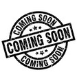 coming soon round grunge black stamp vector image vector image