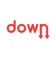 icon concept of down word with arrows moving down vector image vector image