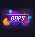 oops in design banner template for web vector image