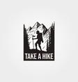take a hike t shirt design vector image