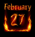 twenty-seventh february in calendar of fire icon vector image vector image