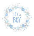 it is a boy cute hand drawn baby shower card vector image