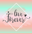 love forever design elements vector image