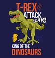 t rex atack print design vector image vector image