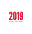 creative happy new year 2019 vector image vector image
