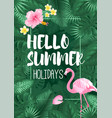 hello summer tropical frame design vector image vector image