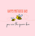mothers day card with cute bee vector image vector image