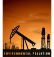 pollution concept of ecology and oil plants vector image vector image