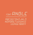 angle font alphabet letters vector image vector image