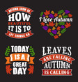 autumn quote and saying set good for print vector image