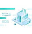 big data technology landing page isometric vector image vector image