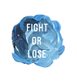 fight or lose vector image vector image