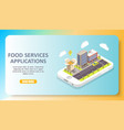 applications for food services isometric vector image vector image