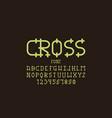 cross font alphabet vector image vector image