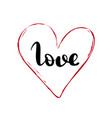 love brush lettering valentines day vector image