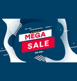 modern mega sale poster with speed liquid vector image