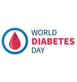 world diabetes day banner or flyer with diabetes vector image