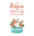 bouquet of roses in round box womens day vector image