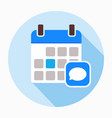 calendar chat comments message notebook icon vector image
