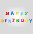 happy birthday inscription text 3d stock vector image
