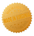 golden made in virginia award stamp vector image vector image