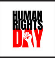 lettering human rights day design banner web vector image vector image