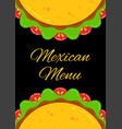 mexican cuisine delicious taco menu template vector image