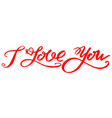 i love you textt on white background valentine vector image