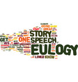 eulogy speeches use a story to help you get vector image vector image