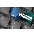 vitamin word on computer keyboard pc key keyboard vector image