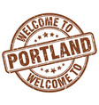 welcome to portland brown round vintage stamp vector image vector image
