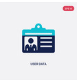 two color user data icon from general concept vector image vector image