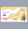 video tutorials web site set online webinar vector image