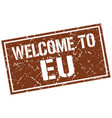welcome to eu stamp vector image vector image