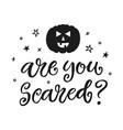 are you scared halloween party poster vector image vector image