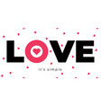 love poster with heart and letters cute card for vector image