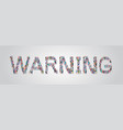 people crowd gathering in shape warning word vector image vector image