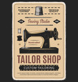 tailor shop sewing studio retro poster vector image vector image