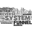 why do marketers love the reverse funnel system vector image vector image