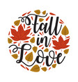 autumn fall quote and saying good for print vector image