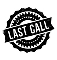 Last call stamp vector image vector image
