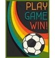 Play Game Win Retro poster in flat design style vector image vector image