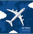 realistic 3d detailed airplane and go travel vector image
