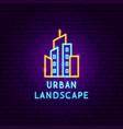 urban landscape neon label vector image vector image