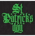 Saint Patricks Day green gothic lettering vector image vector image