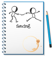 A notebook with a sketch of two people fencing