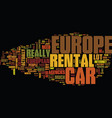 europe car rental text background word cloud vector image vector image