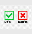 do and dont check tick mark red cross icon vector image vector image
